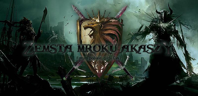 Forum gildi o nazwie: Zemsta Mroku Akaszy